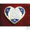 Szív alakú plakett  Édesanyámnak Te vagy, aki életemet adtad...